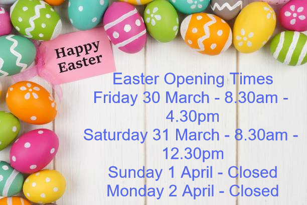 Easter Opening Times – Happy Easter to all our Customers!